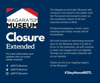 Niagara-on-the-Lake Museum Closure Extended