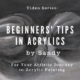 Beginners' Video Tips by Sandy
