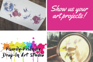 Niagara @Pumphouse_Arts Wants to Share Your Family Art Projects!