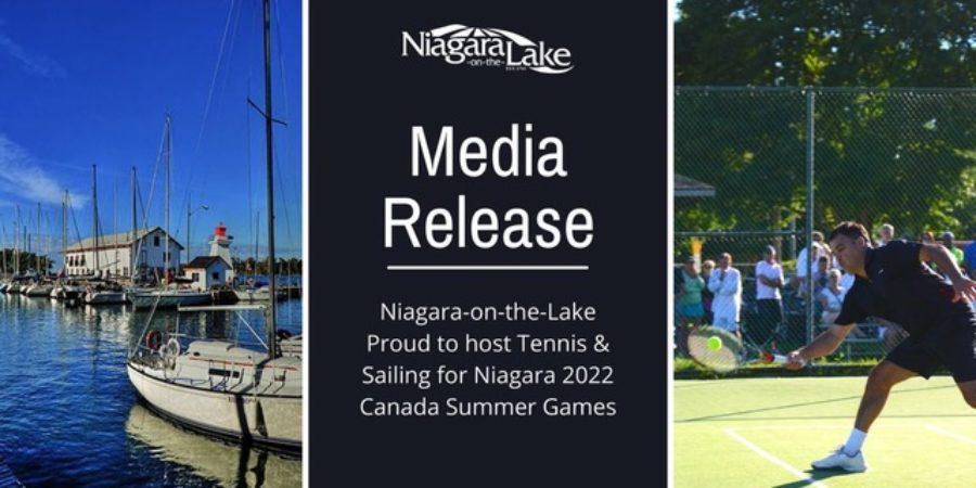 Niagara-on-the-Lake Proud to Host Tennis & Sailing for Niagara 2022 Canada Summer Games