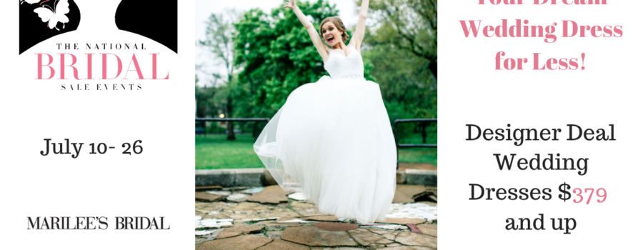 National Bridal Sale Event at Marilee's Bridal July 10 – 26