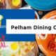 Pelham Dining Guide