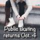 Public Skating Returns