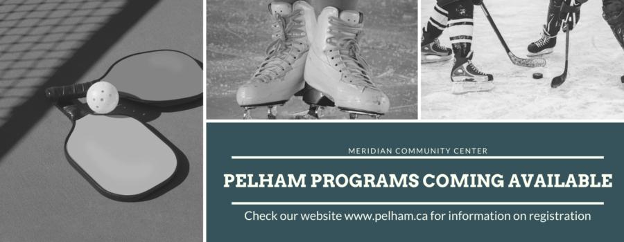 Pelham is pleased to be bringing programs back!