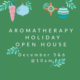 #SaveTheDate Aromatherapy Holiday Open House
