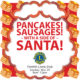 Get Your Pancakes & Sausages and a Side of Santa!
