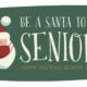Be A Santa to a Senior Program
