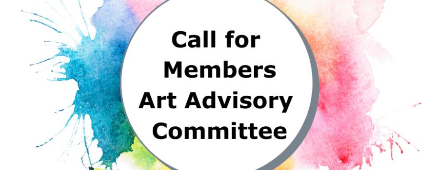 Call for Art Advisory Committee Members