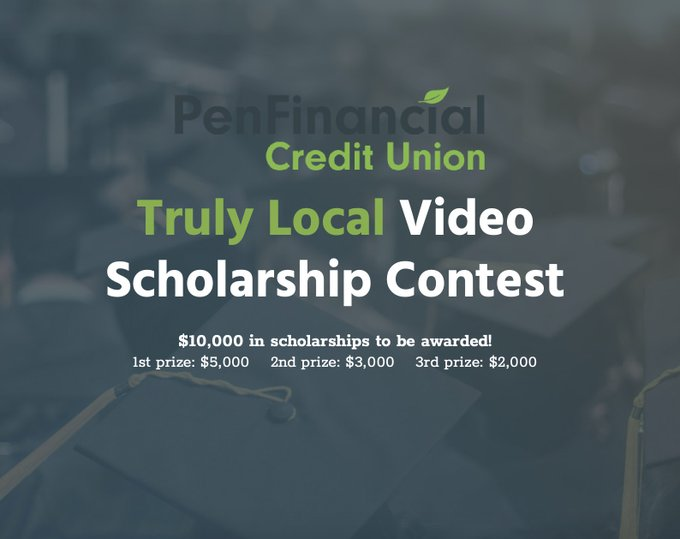 PenFinancial Credit Union Truly Local Video Scholarship Contest