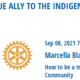 Join Us At Rotary this Week! Topic: How to be a True Ally to the Indigenous Community
