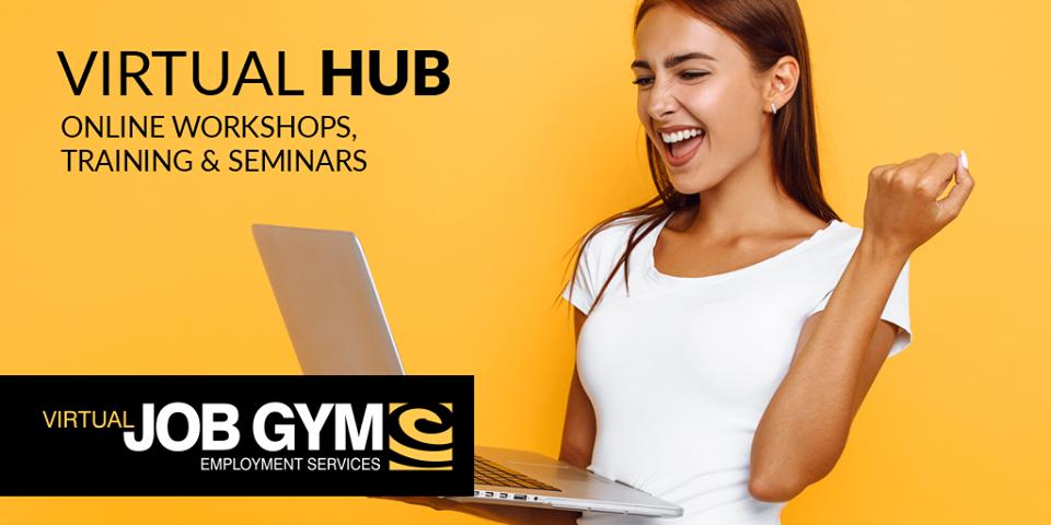Job Gym Virtual Hub – Online Seminars, Workshops, Training & More!