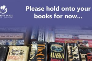 Please Hold On To Your Book Donations for Now