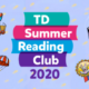 Hey Kids! Join the TD Summer Reading Club at the Welland Public Library