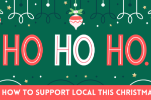 """Santa Says Shop Local – """"Support Your Ho-Ho-Hometown"""""""
