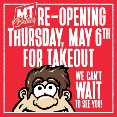 M.T. Bellies Re-opening for Takeout Only on May 6th