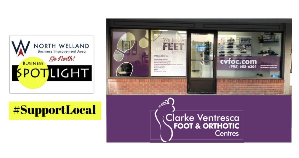 North Welland BIA Business Spotlight: Clarke Ventresca Foot & Orthotic Centre