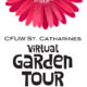 Virtual Garden Tour: CFUW St. Catharines