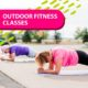 Outdoor Fitness Classes are Back at the YMCA!