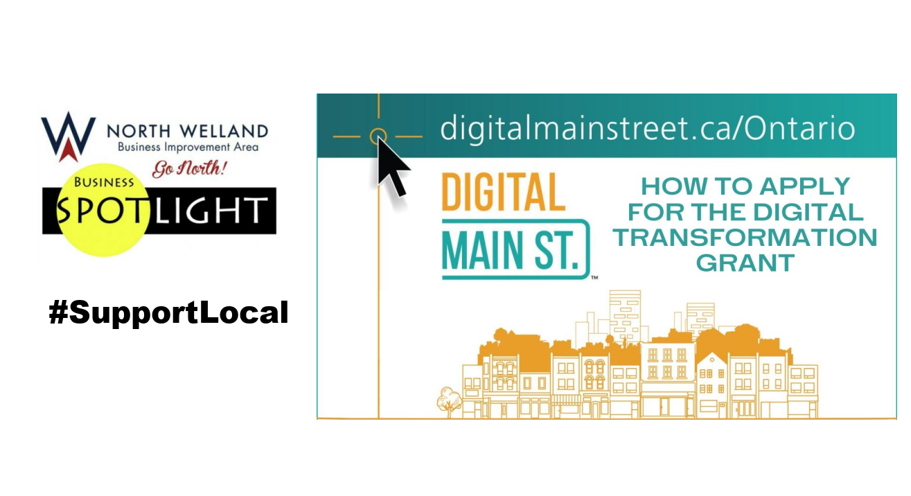 North Welland BIA Business Spotlight: Digital Main Street – FREE Help for Small Businesses