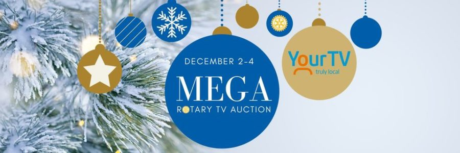 MEGA Rotary TV Auction