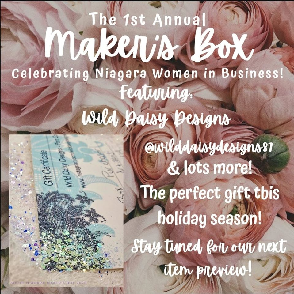 Coming Soon! 1st Annual Makers Box for South Niagara