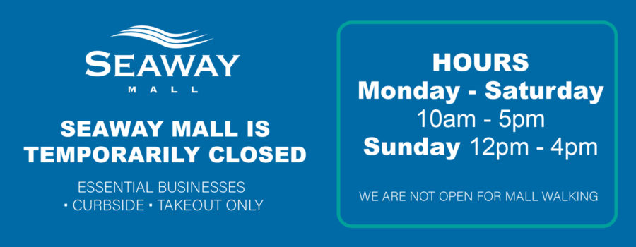 Seaway Mall Update: Open for Essential Businesses, Curbside & Takeout