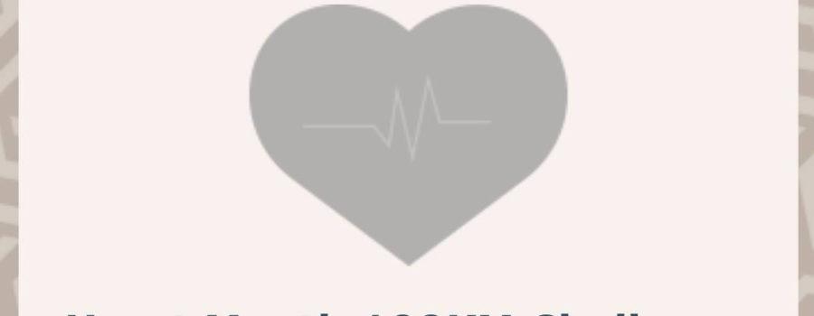 Register for the February Heart Month 100KM Walk/Run Challenge