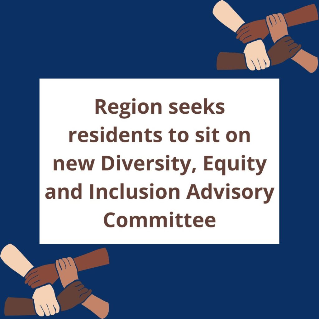 Region seeks residents to sit on new Diversity, Equity and Inclusion Advisory Committee