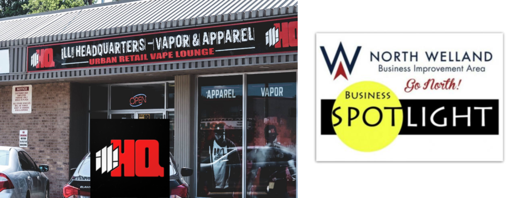 North Welland BIA Business Profile: ill! HQ – Vapor & Apparel