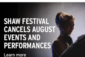 Shaw Festival Cancels August Events and Performances