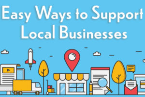 3 Simple Ways that You Can Support Small Businesses