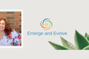 Emerge and Evolve with Personal Development Coach, Candy Ashbee