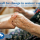 A Call for Change in Seniors' Care!