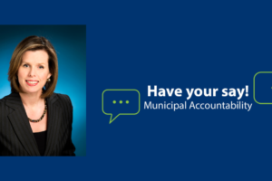 Regional Councillor Diana Huson Update: Municipal Accountability – Have your say!
