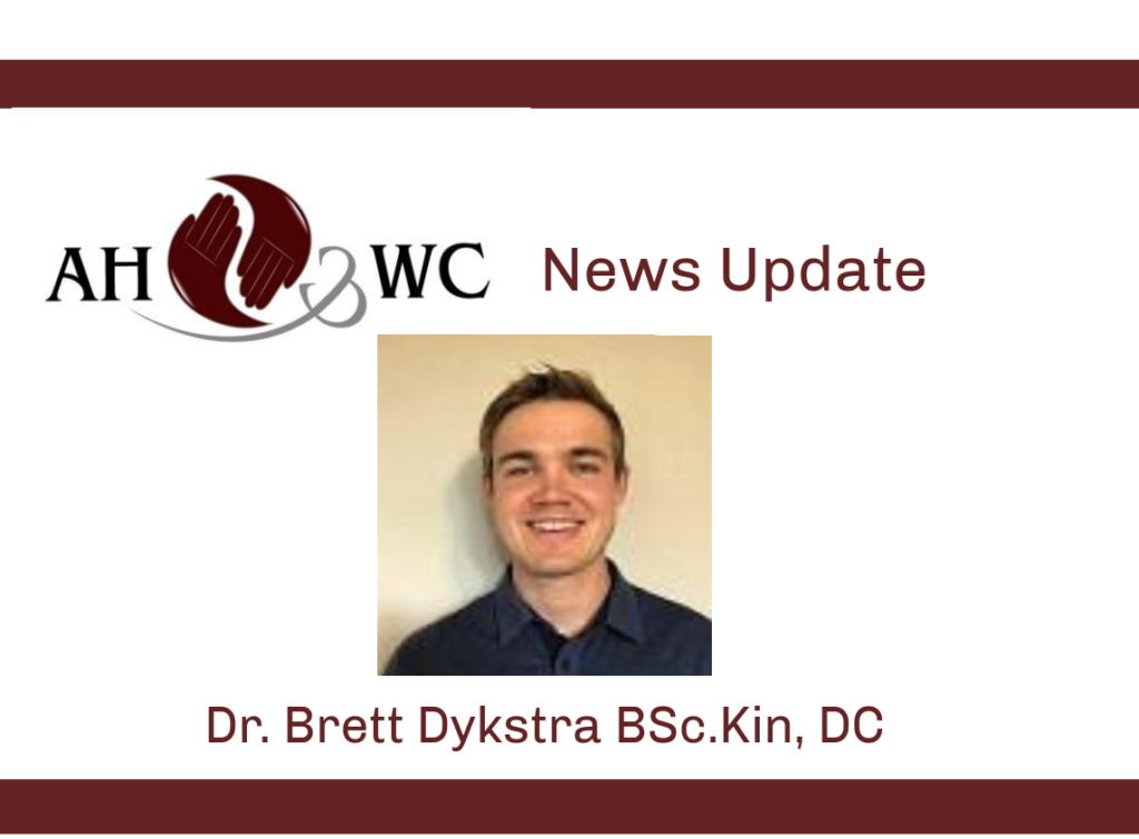 Welcome Dr. Brett Dykstra BSc.Kin, DC